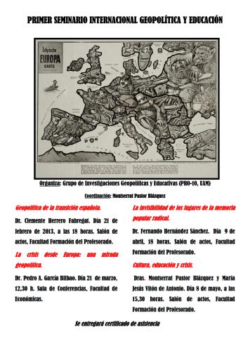2013 CARTEL PRIMER SEMINARIO INTERNACIONAL GEOPOLÍTICA Y  EDUCACIÓN